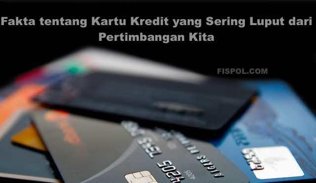Fakta Tentang Kartu Kredit