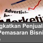 Meningkatkan Penjualan pada Pemasaran Bisnis Online