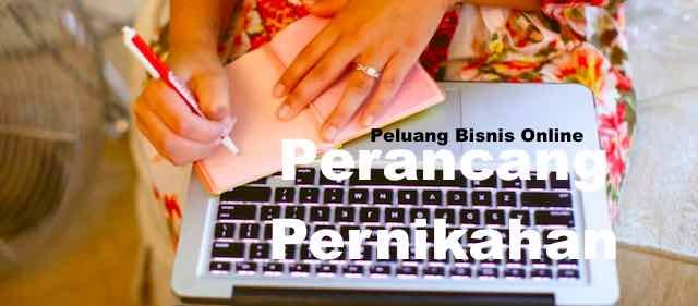 Peluang Bisnis Online Bidang Perancang pernikahan